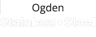 Ogden Stainless Steel Fabricators